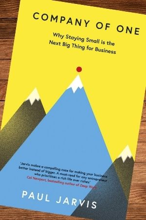 Small business management book recommendation - Company of One by Paul Jarvis