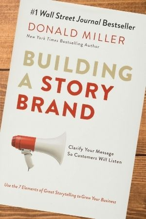 Small business marketing book recommendation - Building a StoryBrand by Donald Miller