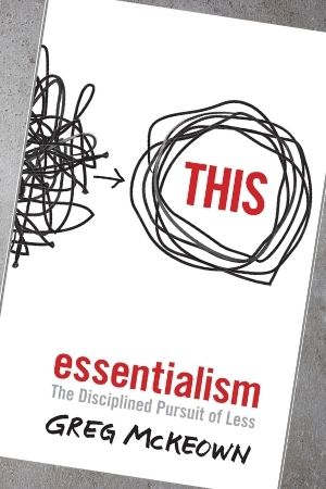 Productivity book recommendation - Essentialism by Greg McKeown